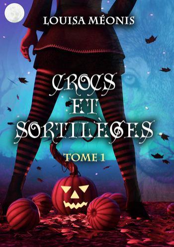 Crocs et sortilèges T1 de Louisa Méonis