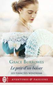 Les fiancés Windham 04 - Le prix d'un baiser_Grace Burrowes