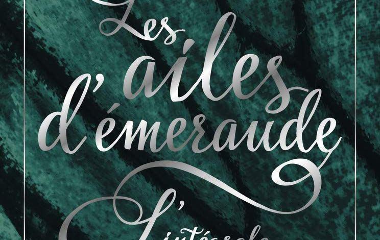 Photo of Les ailes d'émeraude, l'intégrale d'Alexiane De Lys