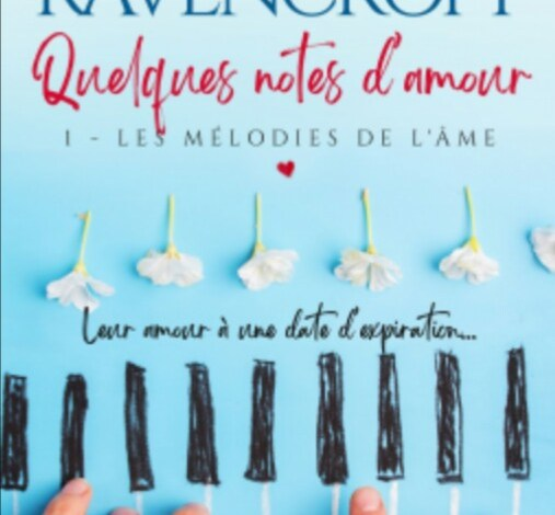 Photo of Quelques notes d'amour, T1 de Keliane Ravencroft