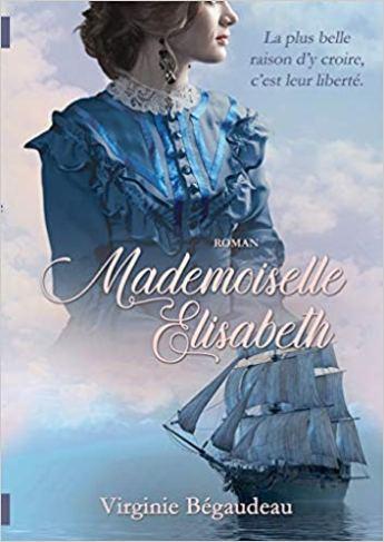 Mademoiselle Elisabeth de Virginie Begaudeau FRF2020