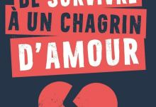 Photo of 1000 façons de survivre à un chagrin d'amour de Aurore Meyer et Sophie Bouxom