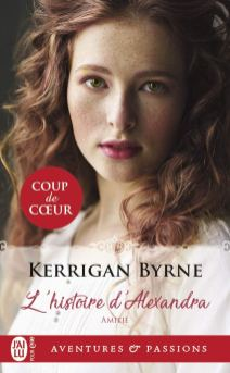Amitié (Tome 1) – L'histoire d'Alexandra de Kerrigan Byrne
