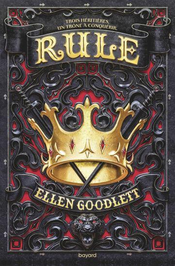 Rule Tome 01 Rule de Ellen Goodlett