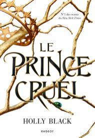 Le prince cruel de Holly Black