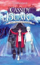 Cassidy Blake - tome 1 Chasseuse de fantômes