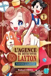 L'agence de détectives Layton T01 Katrielle et les enquêtes mystérieuses