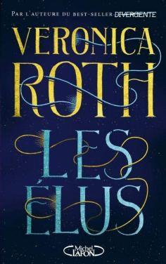Les élus de Veronica Roth