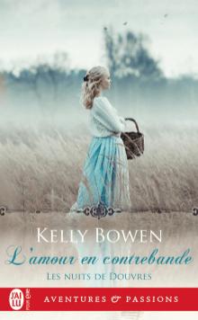 L'amour en contrebande de Kelly Bowen