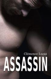 Assassin de Clemence Lucas