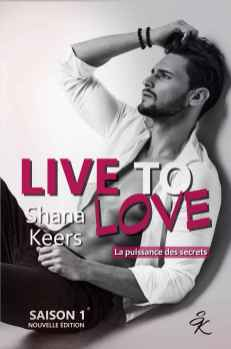 Live to Love 1 de Shana Keers