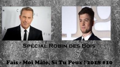 Photo of Fais – Moi Mâle, Si Tu Peux ! 2018 #10