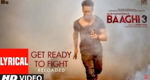 """get ready to fight,get ready to fight reloaded,get ready to fight lyrics,get ready to fight video song download,get ready to fight reloaded lyrics, """"Get Ready To Fight -Reloaded"""" Lyrics- Baaghi 3, SongLyricsin.in"""