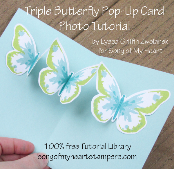 Photo Tutorial Triple Pop Up Butterfly Card Song Of My