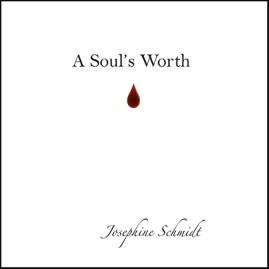 A Souls Worth