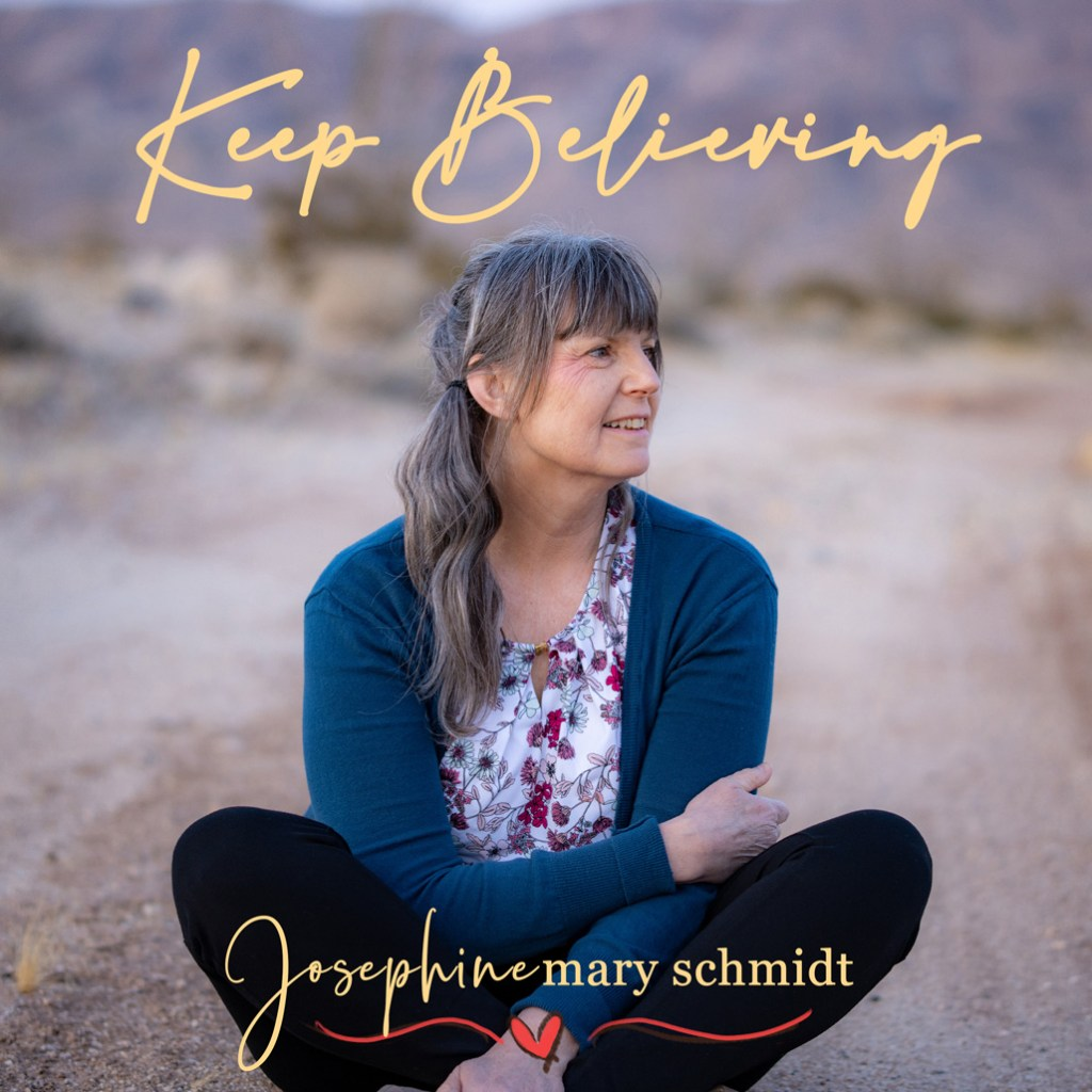 Josephine Mary Schmidt Single Cover for Keep Believing