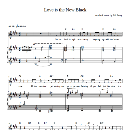 sheet music excerpt from the song Love is the New Black words and music by Bill Berry from his album Awkward Stage