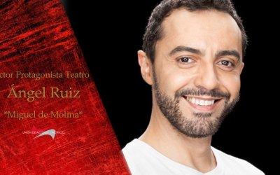 """ÁNGEL RUIZ premio al mejor actor protagonista de Teatro por """"Miguel de Molina al desnudo"""""""