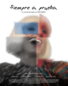 """Ya puedes ver en abierto el cortometraje """"Siempre a prueba"""" de ROSER PUJOL"""