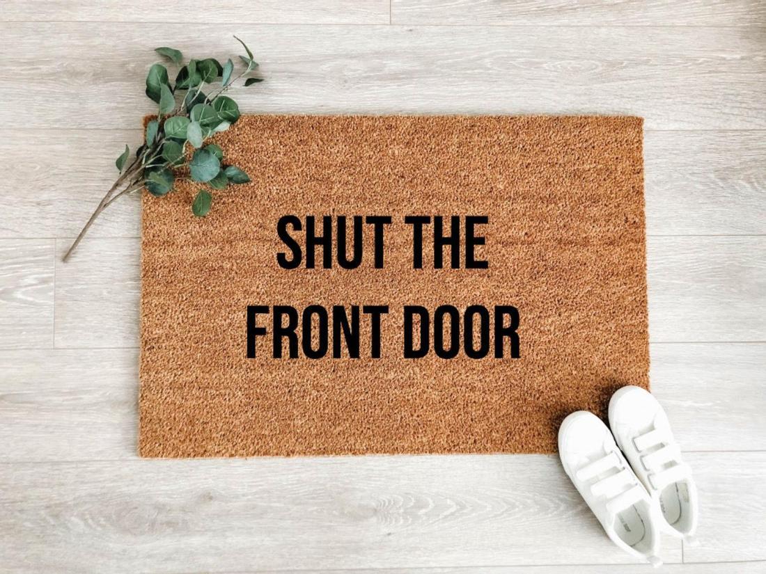 Shut the Front Door Welcome Mat