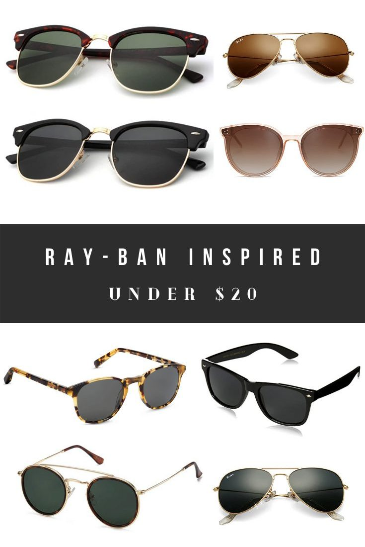 Ray-Ban Dupes, Knock-offs, and Look Alikes Under $20