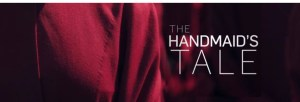 The Handsmaid Tale