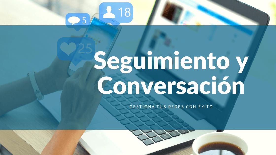 seguimiento y conversación
