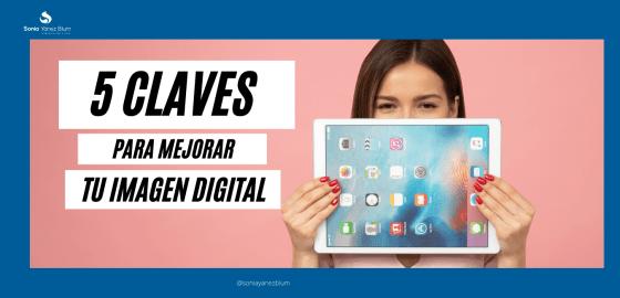 5 claves para tu imagen digital