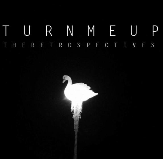 The Retrospectives – Turn Me Up – Digital Artwork