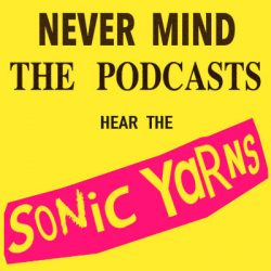 Sonic Yarns Podcast
