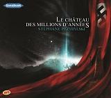 LE CHATEAU DES MILLIONS D'ANNEES_EXTRAIT