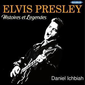 couv Elvis Presley Histoires et Légendes
