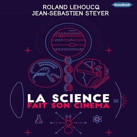 LA SCIENCE FAIT SON CINEMA_EXTRAIT