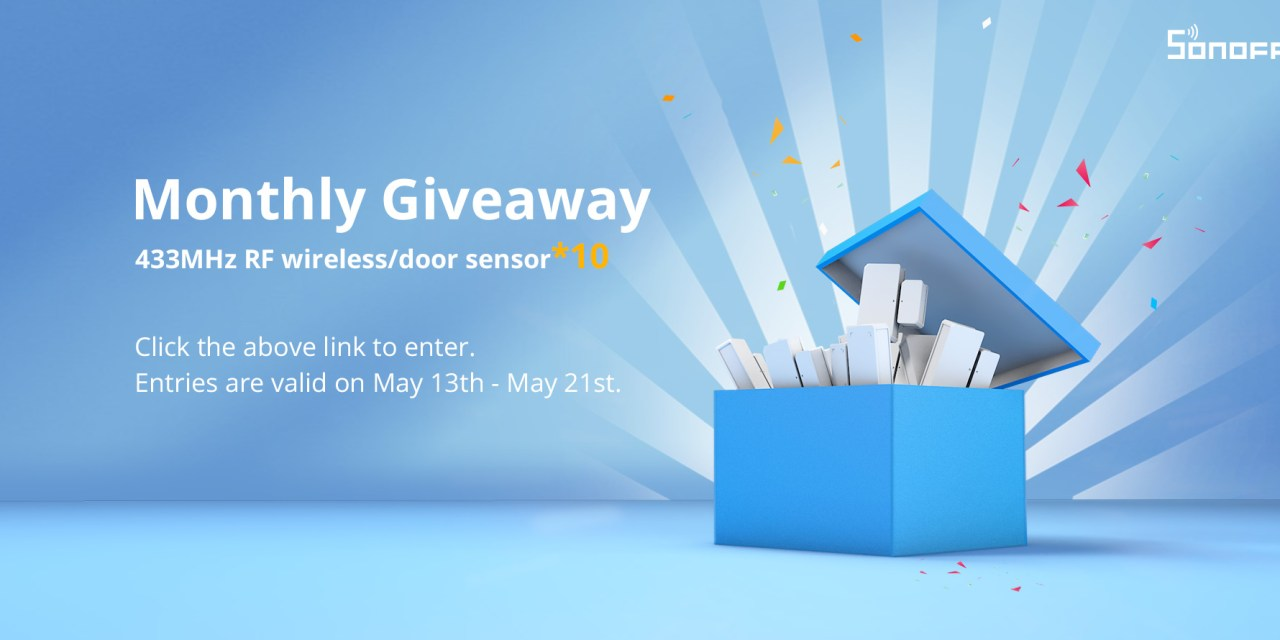 SONOFF Monthly Giveaway Starts Now!