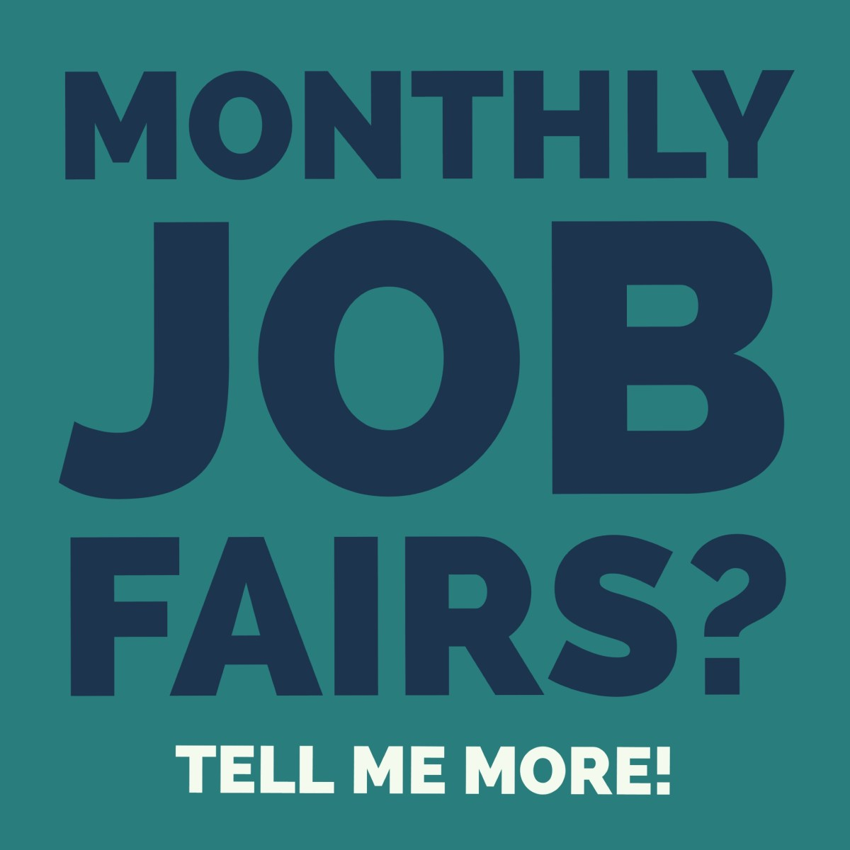 Monthly Job Fairs