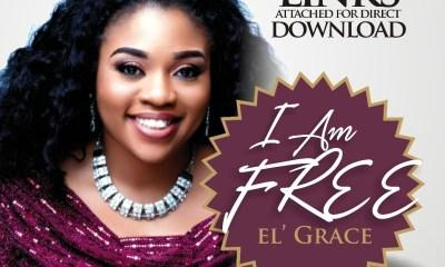 El' Grace - I am Free Mp3 Download