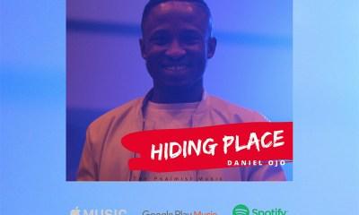 Daniel Ojo - Hiding Place Mp3 Download