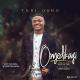 Tobi Osho – Onyedikagi Mp3 Download