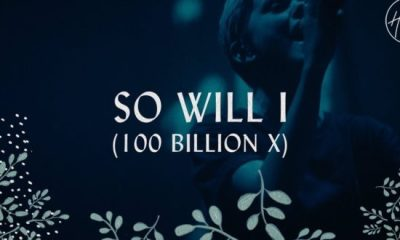 Hillsong Worship - So Will I ( 100 Billion X ) Free Mp3 Download