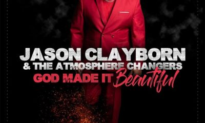 Jason Clayborn And The Atmosphere Changers God Made it Beautiful album