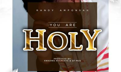 Randy Amponsah – You Are Holy