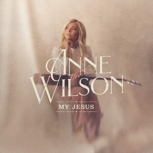 Download Anne Wilson My Jesus mp3