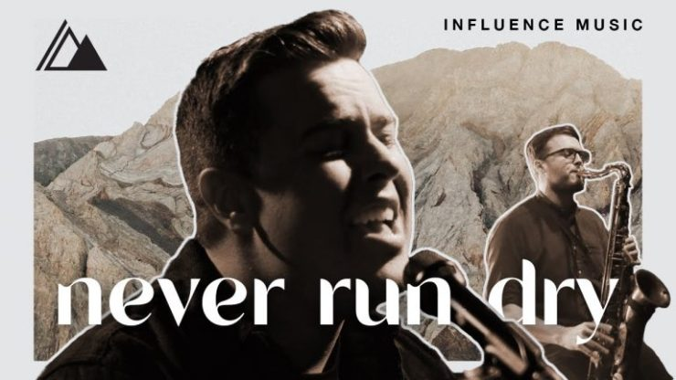 Download Influence Music Never Run Dry mp3