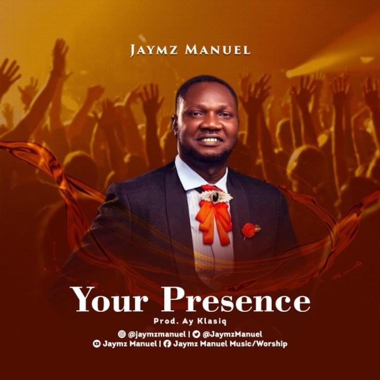 Download Jaymz Manuel Your Presence mp3