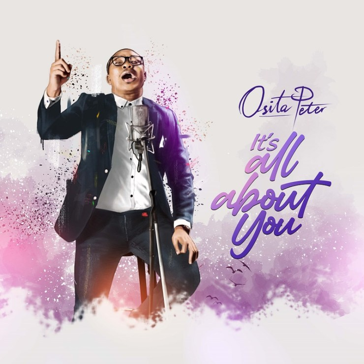 Download Osita Peter It's All About You mp3