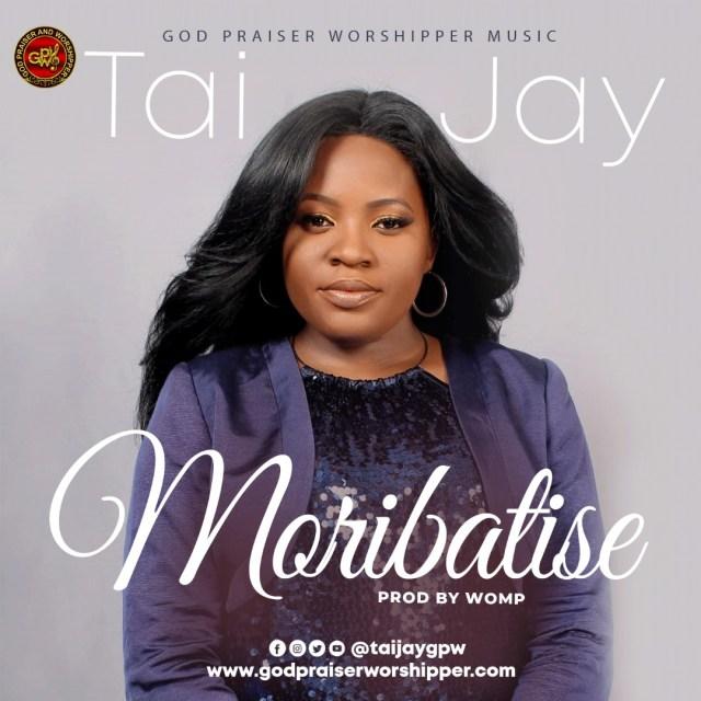 Download Tai Jay Moribatise mp3
