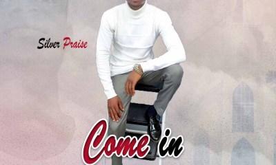 Download Silver Praise Come In mp3
