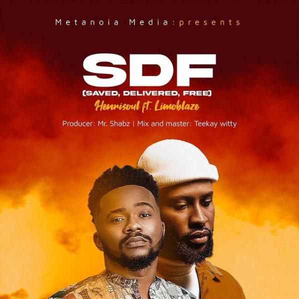 Download Henrisoul SDF (Saved Delivered Free) mp3