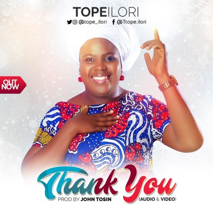 Tope Ilori - Thank You Mp3 Download