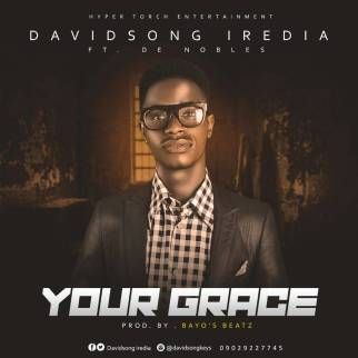 Davidsong Iredia - Your Grace